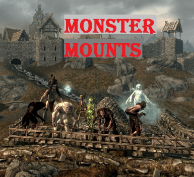 Monster Mounts - Montures Monstres
