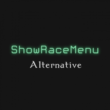 ShowRaceMenu Alternative