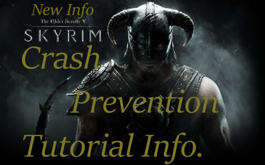 Skyrim performance and crash prevention Tutorial Information and SKSE ini