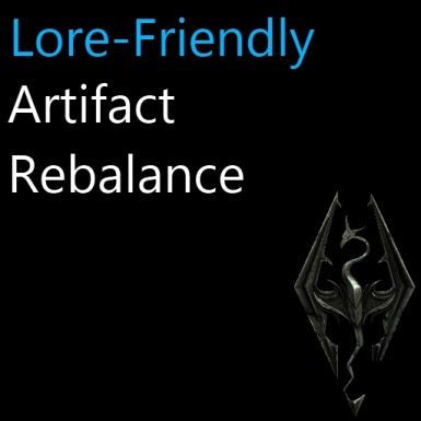 Lore-Friendly Artifact Rebalance