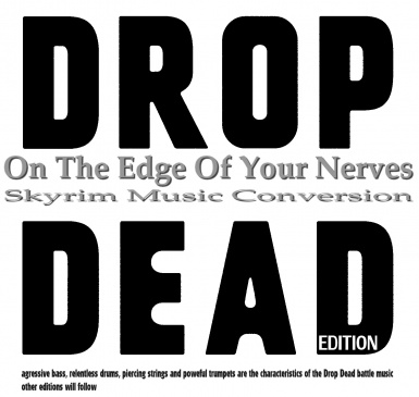 ON THE EDGE OF YOUR NERVES - Skyrim Music Conversion