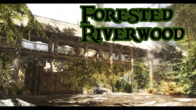 Forested Riverwood