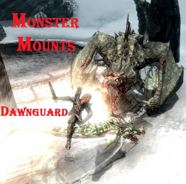 Monster Mounts Dawnguard - Montures Monstres Dawnguard