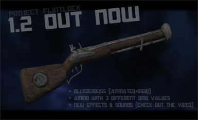 Project Flintlock Rifle - Sequel to Musket Mod