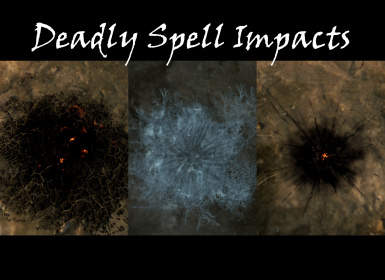 Deadly Spell Impacts