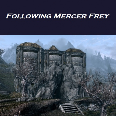 Following Mercer Frey--Irknthamz