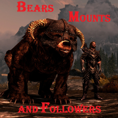 Bears Mounts and Followers