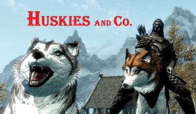 Huskies and Co - Mounts and Followers