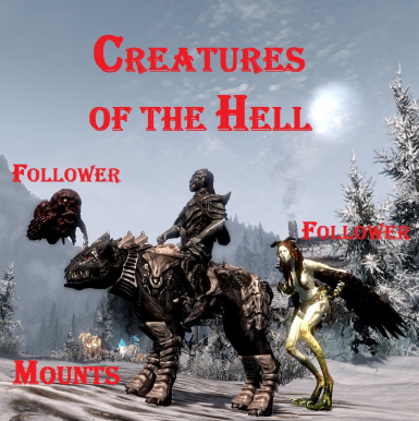 Creatures of the Hell - Mounts and Followers