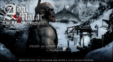 Adal Matar the Lost Stronghold - Fight Against the Thalmor I