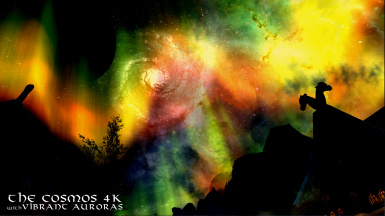 The Cosmos 4k version with Vibrant Auroras 2