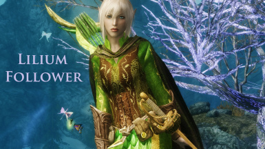 Lilium Follower - Standalone - New Spells w Custom Armor and Weapons