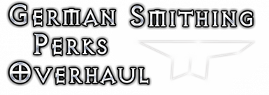 German Smithing Perks Overhaul - Remade and Updated