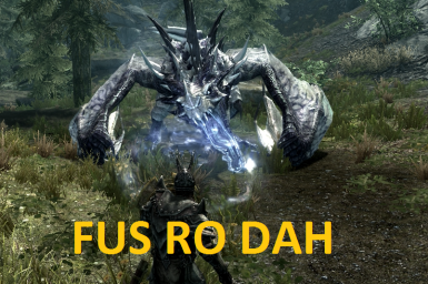 The Dragon Says FUS RO DAH