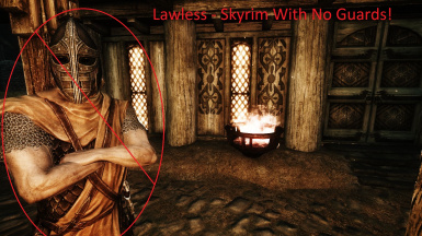 Lawless - Skyrim With No Guards
