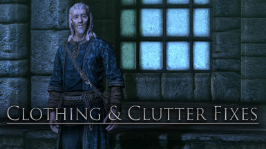 Clothing and Clutter Fixes