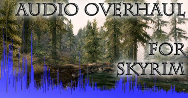 Audio Overhaul for Skyrim 2