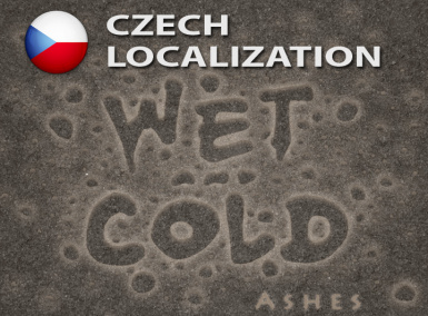 Wet and Cold - Ashes - Czech Localization