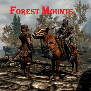 Forest Mounts and Followers