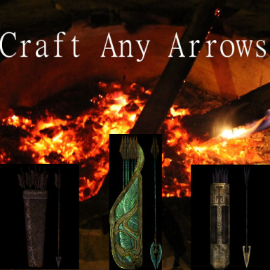 Craft Any Arrow