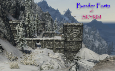 Includes Border Forts of Skyrim