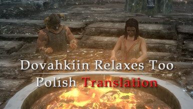 Dovahkiin Relaxes Too PL