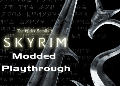 Skyrim - Modded Playthrough Episode 1