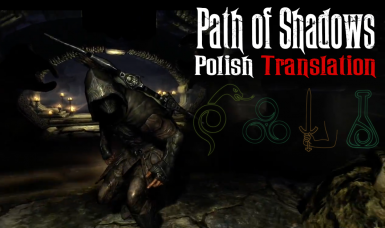 Path of Shadows - Polish Translation
