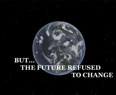 But..... The Future Refused To Change