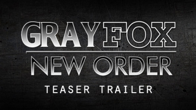 GRAY FOX - NEW ORDER teaser (MACHINIMA)