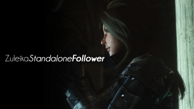 Zuleika - Standalone Follower - Reupload