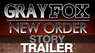 GRAY FOX New Order Story trailer machinima