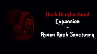 Dark Brotherhood Expansion - Raven Rock Sanctuary