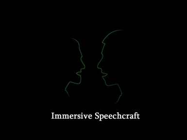 Immersive Speechcraft