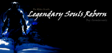 Legendary Souls Reborn- Summon the Heroes and Villains of Nirn's Past