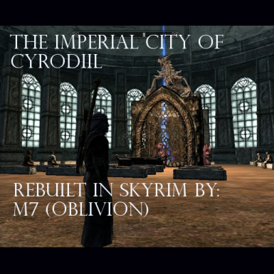 The Imperial City of Cyrodiil by M7