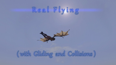 Real Flying (with Gliding and Collisions)