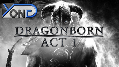 Dragonborn Act I Francais Skyrim Fan Movie Machinima