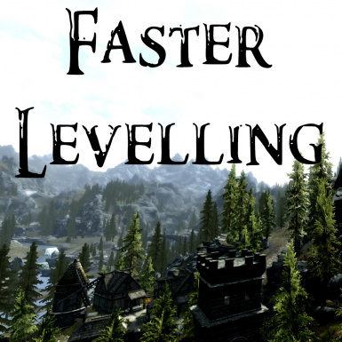 Faster Levelling
