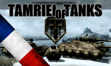 Tamriel of Tanks FRENCH