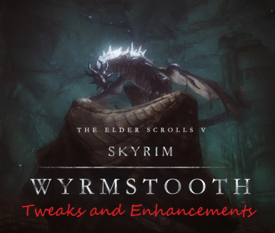 Wyrmstooth - Tweaks and Enhancements