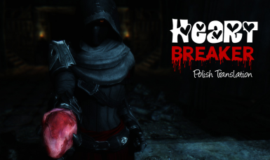Heart Breaker - A Killmove Mod - Polish Translation