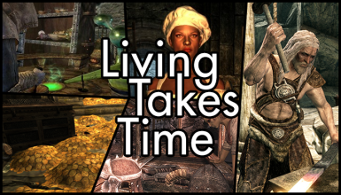 Living Takes Time - Frostfall 3.0 compatible