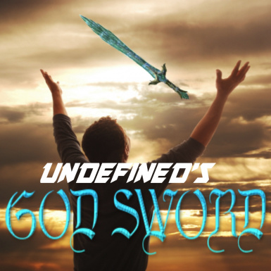 Undefined's GOD SWORD