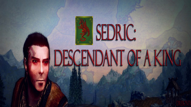 Sedric - Descendant of a King (Fully Voiced Follower)