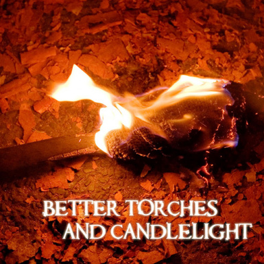 Better Torches and Candlelight