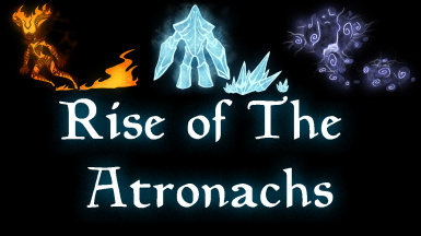 Rise Of The Atronachs
