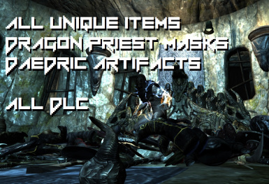 All Unique Items Dragon Priest Masks and Daedric Artifacts LEGENDARY EDITION