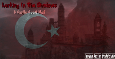Lurking In The Shadows - A Castle Quest Mod Turkish Translation