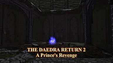 The Daedra Return 2 A Princes Revenge